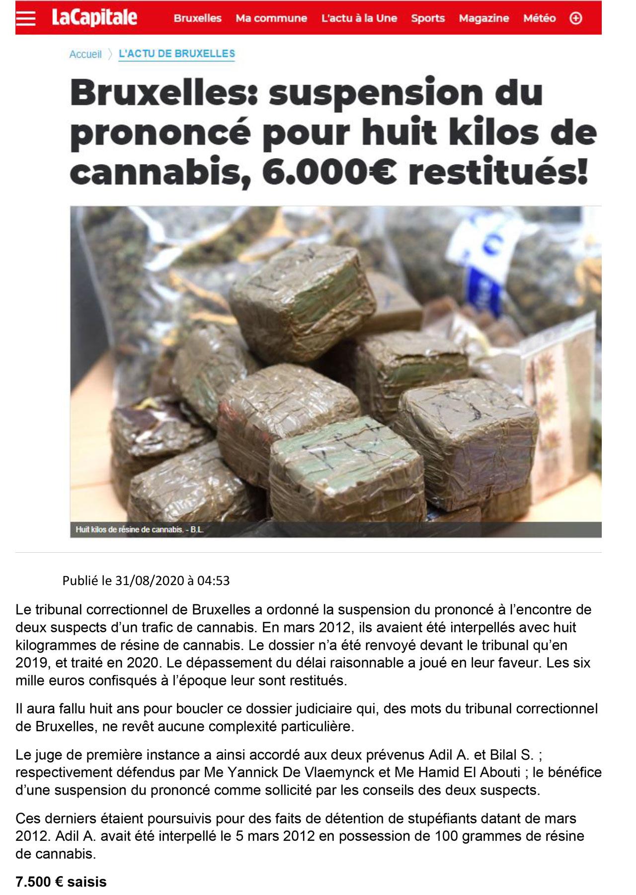 Avocat Hamid El Abouti - Pas de peine prononcée pour 8 kilos de cannabis et restitution des 6000 euros saisis